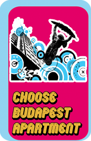 Choose Budapest vacation apartment!